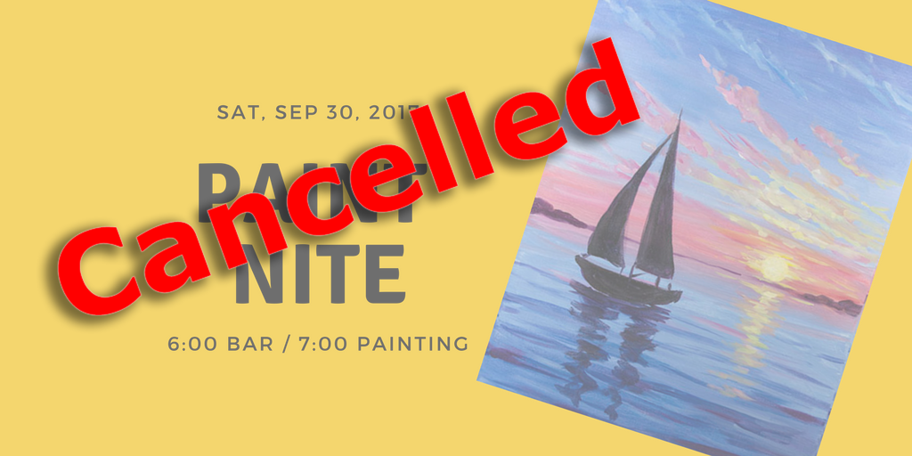Paint Nite: Sept 30, 2017  CANCELLED